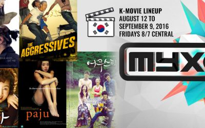 Five Korean movies for the next five Fridays 8/7c on US cable network Myx TV